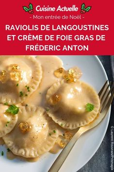 Langoustine ravioli and foie gras cream from Fréderic Anton - Recipes - - Foie Gras, Vegan Christmas, Christmas Desserts, Noel Christmas, Homemade Baileys, Butter Pecan Cookies, Gluten Free Gingerbread, Christmas Cheesecake, Anton