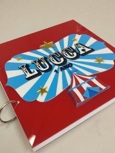 Caderno de mensagens para o pequeno Lucca - Festa Circo