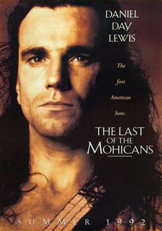 Directed by Michael Mann. With Daniel Day-Lewis, Madeleine Stowe, Russell Means, Eric Schweig. Three trappers protect a British Colonel's daughters in the midst of the French and Indian War. Dirty Dancing, Old Movies, Great Movies, Funny Movies, See Movie, Movie Tv, Foto Poster, Films Cinema, Mohawks