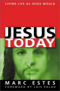 Jesus Today by ESTES MARC,http://www.amazon.com/dp/1886849765/ref=cm_sw_r_pi_dp_5fertb0MC8E8XYZB