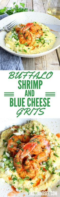 Buffalo Shrimp and Blue Cheese Grits - a marvelous twist on a southern classic. Bold & zesty with spicy seasonings, hot sauce, & creamy blue cheese grits! #shrimp http://tasteandsee.com