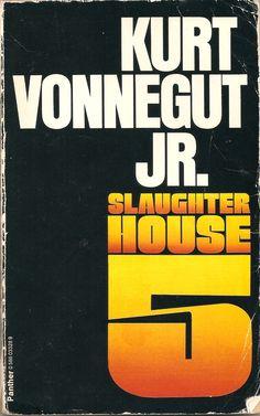 Kurt Vonnegut JR. Slaughterhouse 5.
