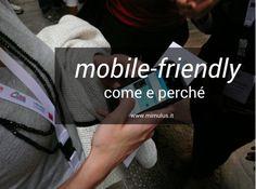 Mobile-friendly e siti web: come cambia il posizionamento