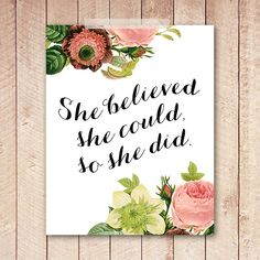 Nursery Art Print, Printable She Believed She Could So She Did, Antique Floral, Vintage Floral, Shabby, Nursery Print, 8x10 Instant Download