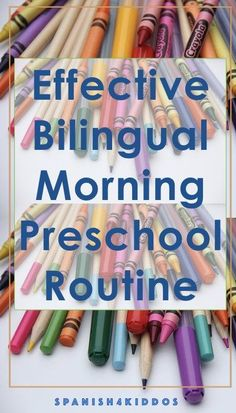 How to run an effective bilingual morning preschool routine • Spanish4Kiddos
