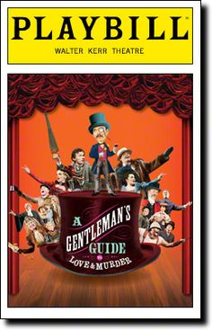 A Gentleman's Guide to Love & Murder - Saw it December 2013