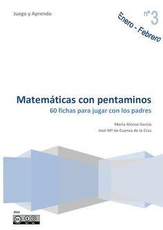 Cuadernillo de iniciación para que los niños a partir de 6 o 7 años puedan aprender conceptos de matemáticas espaciales, divirtiéndose jugando con pentaminos y la ayuda de sus padres