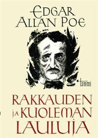 Edgar Allan Poe: Rakkauden ja kuoleman lauluja