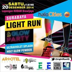 Surabaya Light Run & Glow Party With Ultraviolet Splash Holy Glow Powder Sabtu, 20 Desember 2014 At Lapangan KODAM Brawijaya – Surabaya 17.00 – Selesai  http://eventsurabaya.net/surabaya-light-run-glow-party/