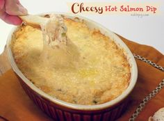 Cheesy Hot Salmon Dip~T~ This is a favorite of all of our friends.