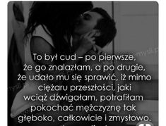 Motto, Love Is Sweet, Good To Know, Poland, Love Quotes, Feelings, Life, Inspiration, Love