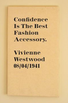 Vivienne Westwood Quote on Fashion. £200 - Honed Quotes on Canvas