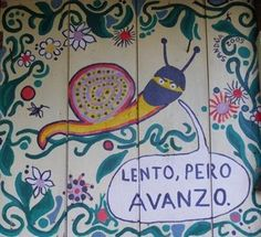 """Lento pero avanzando""  http://www.tierraylibertad.org/wp-content/uploads/2012/11/caracol_col_col.jpg"