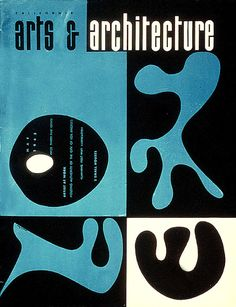"""""""California 'Arts & Architecture'"""", Magazine Cover, May - Cover Graphic Design by Bernice Alexandra """"Ray"""" (Kaiser) Eames - American - wife of Charles Eames, architects) ~ [Between 1941 and Ray Eames designed 27 covers for """"Arts & Architecture"""" Magazine]. Book Cover Design, Book Design, Design Art, Modern Design, Design Boards, App Design, Illustration Photo, Illustrations, Architecture Magazines"""