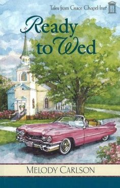 Ready to Wed (Tales from Grace Chapel Inn, Book 4) by Melody Carlson, http://www.amazon.com/dp/082494724X/ref=cm_sw_r_pi_dp_EyLvqb0EEY95R