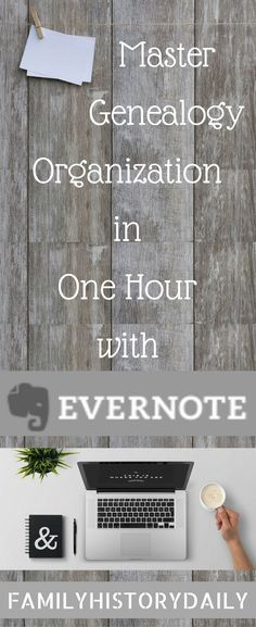Organize Your Genealogy Research Like A Pro With Evernote.