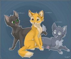 This is Hollyleaf, Lionblaze Jayfeather. These three were raised under the protection of Squirrelflight and Brambleclaw. When the fire hit ThunderClan they were trapped by Ashfur. Ashfur was going to let them burn to show Squirrelflight how hard it was for him when she rejected him, but Squirrleflight let out the secret she had held in for so long...