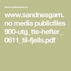 www.sandnesgarn.no media publicfiles 900-utg_tte-hefter_0611_til-fjells.pdf