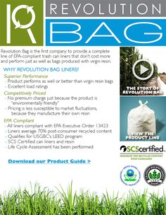 Just because a product is green, doesn't mean that performance needs to suffer. This high-quality can liner doesn't cost more and is just as reliable as other liners. #EPACompliant #TrashBag #RevolutionBag