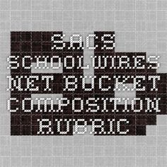 sacs.schoolwires.net bucket composition rubric