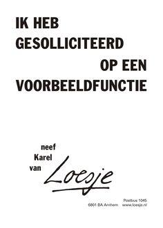 Ik heb gesolliciteerd op een voorbeeldfunctie neef Karel - Loesje