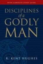 Disciplines Of A Godly Man (10th Anniversary) [Hardcover]
