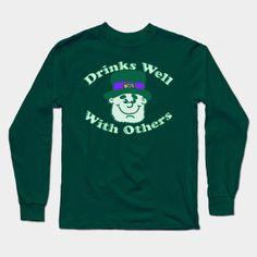 Drinks Well With Others shirt  #teepublic #shirts #tshirts #stpatricksday #leprechaun #funny #humorous #cartoon #cute