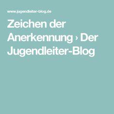 Zeichen der Anerkennung › Der Jugendleiter-Blog