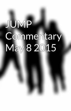 "Read ""JUMP Commentary May 8 2015 - Seat-stealer"" #wattpad #spiritual"