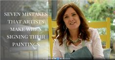 Seven (more common than you'd think) mistakes artists make when signing their paintings and what to do instead!