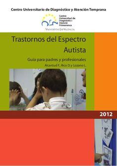 """""""GUÍA DE RECURSOS para Padres y Profesionales : Trastorno del Espectro Autista"""" by Pili Fernández, via Slideshare"""