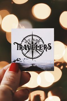 """""""We Are Travelers"""" Sticker - Last Minute Stocking Stuffer for the Adventure-Hearted <3"""