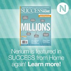 Nerium Sneak peak at Success at home magazine  Here's an exclusive look at #Nerium's third feature in the upcoming Success From Home magazine! Learn more: http://yourrealresults.nerium.com
