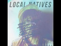"""Local Natives """"Breakers"""" 