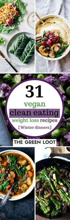 Vegan clean eating recipes for weight loss as the perfect Winter diet dinners. They're easy, healthy, low-carb, plant-based, dairy-free and full of veggies. | The Green Loot #vegan #cleaneating #weightloss