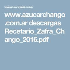 www.azucarchango.com.ar descargas Recetario_Zafra_Chango_2016.pdf