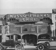 Musso & Frank Grill  1928 -- Wow. Had many a fun lunch here in the 1980s and 1990s.