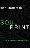 Soul Print: Discovering your divine destiny