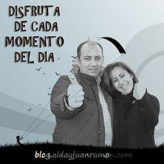 Disfruta de cada día como si fuera el ultimo.  blog.aidayjuanramon.com #aidayjuanramon #selibre #sefeliz #luchacontraelcancer #Sevilla #trabajaparati #sinhorarios y #sinjefes #trabajodesdecasa
