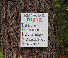 11x14 Canvas - Think before you speak - Classroom art, teacher gift, educational This.