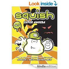 Squish #1: Super Amoeba - Kindle edition by Jennifer L. Holm, Matt Holm, Jennifer L. Holm. Children Kindle eBooks @ Amazon.com.
