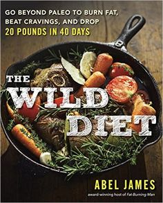 11 must read books for runners yogis and food lovers healthy the wild diet go beyond paleo to burn fat beat cravings and drop forumfinder Choice Image