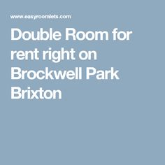 Double Room for rent right on Brockwell Park Brixton