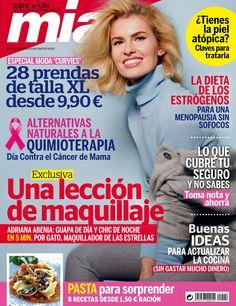 Revista MÍA 1514, #octubre 2015. #AdrianaAbenia, una lección de #maquillaje. Buenas ideas para #actualizar tu #cocina. Lo que cubre tu #seguro y no sabes. Alternativas #naturales a la #quimioterapia. La #dieta de los #estrógenos.