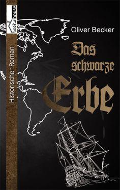 """""""Das schwarze Erbe"""" von Oliver Becker ab April 2014 im bookshouse Verlag. www.bookshouse.de/buecher/Das_schwarze_Erbe/"""