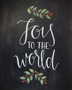 Joy to the World Chalkboard…