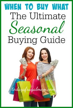 Have you ever wondered when the best time is to get what you want on sale? Come see the ultimate seasonal buying guide! :: TodaysFrugalMom.com