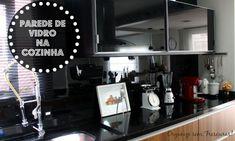 Organize sem Frescuras | Rafaela Oliveira » Arquivos » Parede de vidro preto da minha cozinha