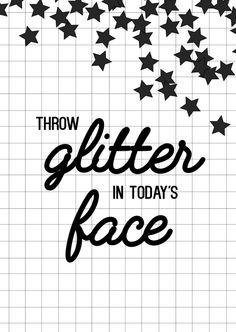 Kaartje Throw glitter in today's face. Ontwerp: byBean. Je shopt 'm hier: http://www.bybean.nl/kaartjethrowglitterintodaysface