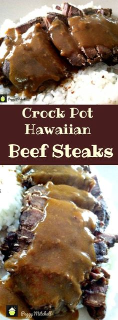 Crock Pot Hawaiian Beef Steaks with a delicious gravy. Easy recipe and perfect served with your favorite potatoes, rice or pasta!